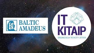 """IT KITAIP - Teorija: Dizainas // """"Baltic Amadeus"""""""