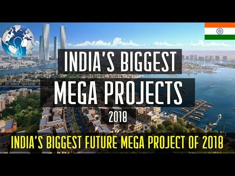 India Biggest MEGA PROJECT of 2018
