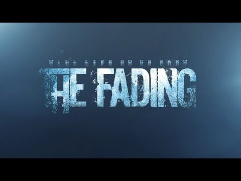 The Fading - Till Life Do Us Part (Official Album Teaser)