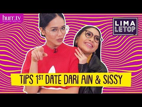 LimaLeTop! | Tips 1st Date dari Ain Edruce & Sissy Imann