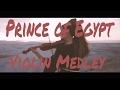 Prince of Egypt Violin Medley - Ariella Zeitlin & Kong