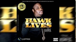Big Hawk - Dedication (#HAWKLives Vol. 1)