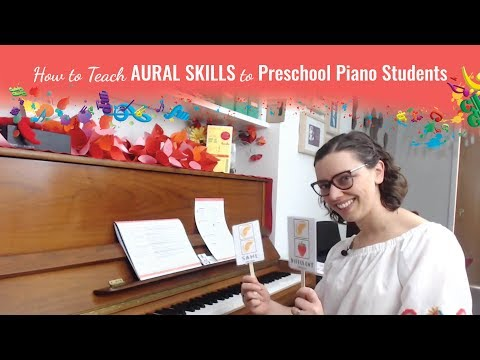 How to Teach Aural Skills to Preschool Piano Students