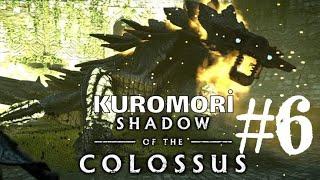 SHADOW OF THE COLOSSUS :KUROMORİ # 6
