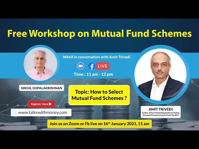 Nikhil in conversation with Amit Trivedi | Free Online Workshop | How to Select Mutual Fund Schemes
