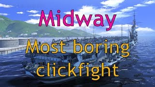 World of Warships: Midway - The most boring clickfight
