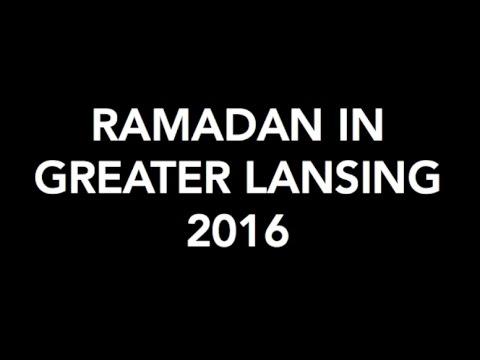 Ramadan in Greater Lansing 2016