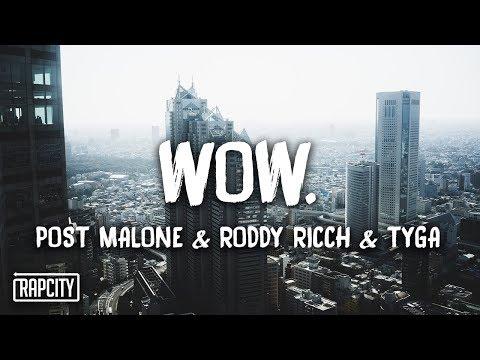 Post Malone - Wow. (Remix) ft. Roddy Ricch & Tyga (Lyrics)