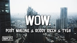 Post Malone - Wow. (Remix) ft. Roddy Ricch & Tyga (Lyrics)