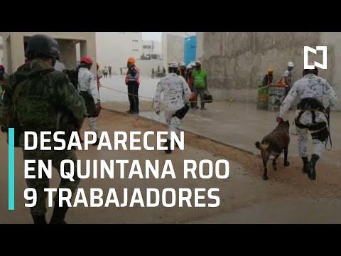 Encuentran cuerpos de 4 trabajadores de la construcción en Q. Roo, hay más desaparecidos - En Punto