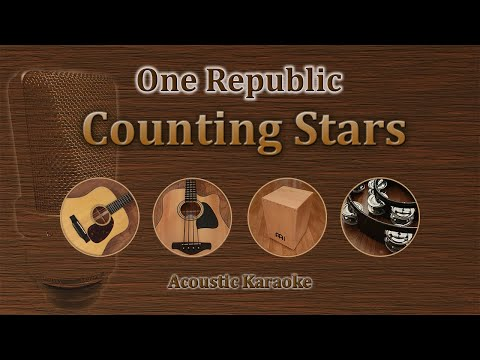 Counting Stars - One Republic (Karaoke acoustic)
