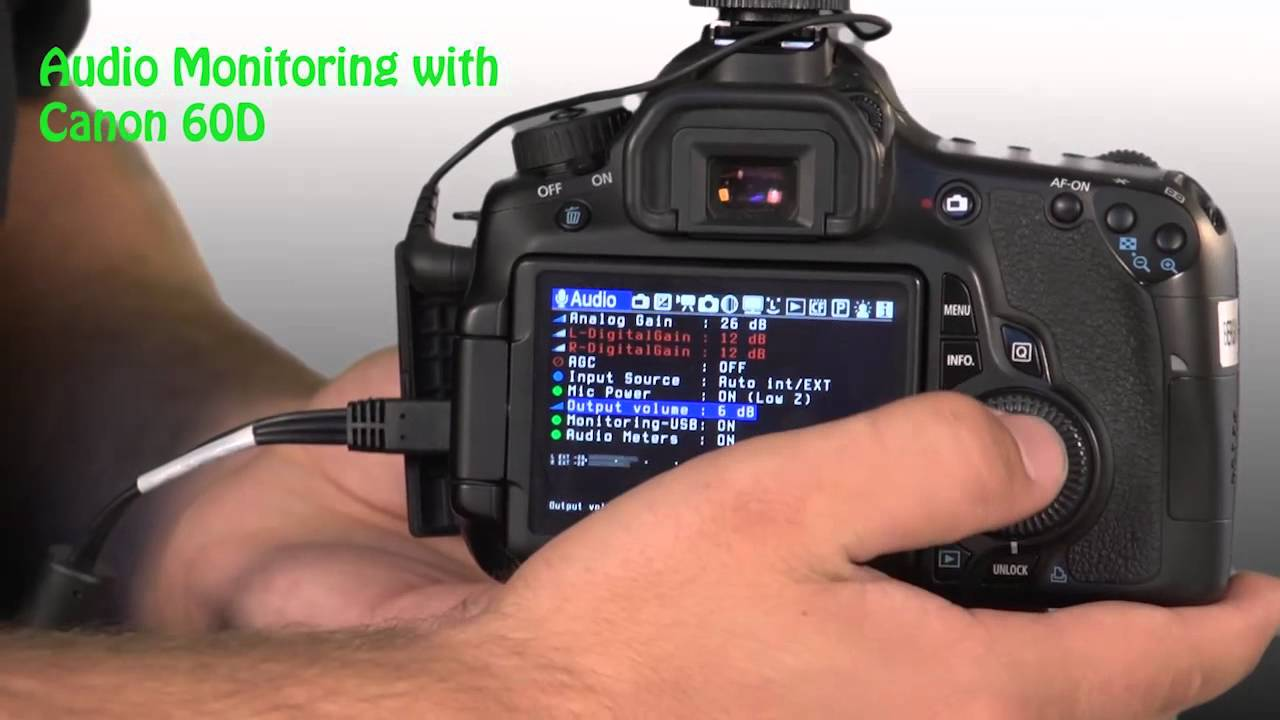 Audio Monitoring With Canon 60D