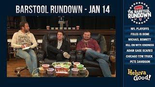Barstool Rundown - January 14, 2019