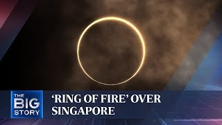 'Ring of fire' over Singapore | THE BIG STORY | The Straits Times