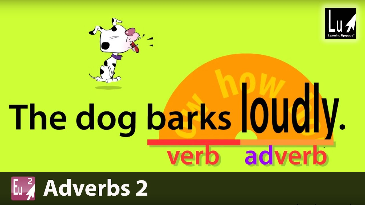 hight resolution of Adverbs 2 Song – Learn Grammar – Learning Upgrade App - YouTube