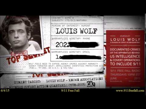 9/11 Free Fall 6/4/15: Louis Wolf and the CIA
