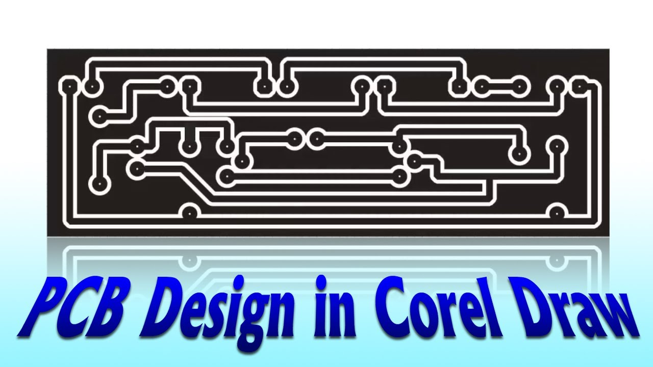 PCB Design in Corel Draw | Electronics Projects | Fast & Easy ...