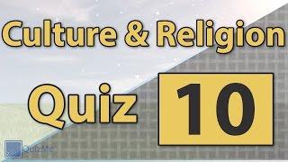 Culture & Religion Quiz | Number 10 | QuizMe