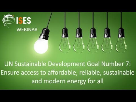 WEBINAR: UN Sustainable Development Goal #7 What is it and how can we achieve it