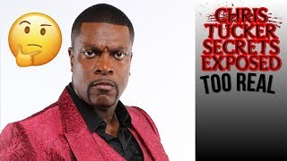 CHRIS TUCKER SECRETS EXPOSED