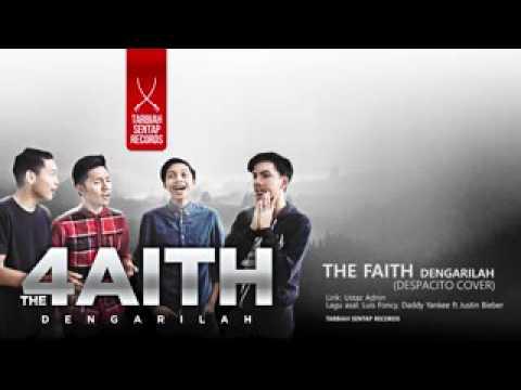 Dengarilah lirik- The4Aith(despacito versi dakwah)