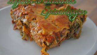Spinatlasagne - Einfach Gemacht, Lecker Und Vegetarisch/ Лазанья со шпинатом простой рецепт