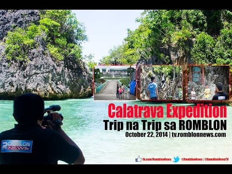 Trip na Trip sa Romblon: Calatrava Expedition