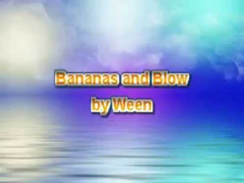 Ween - Bananas and Blow [Karaoke]