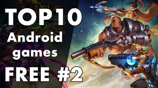 Top 10 Free and New Android Games 2018 #2
