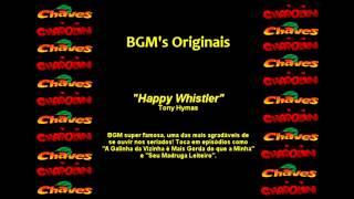 Chaves & Chapolin - Música de Fundo - Happy Whistler [Remasterizada]