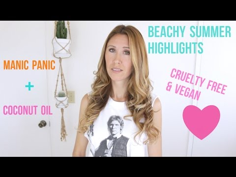 Beachy Summer Highlights | Coconut Oil + Manic Panic