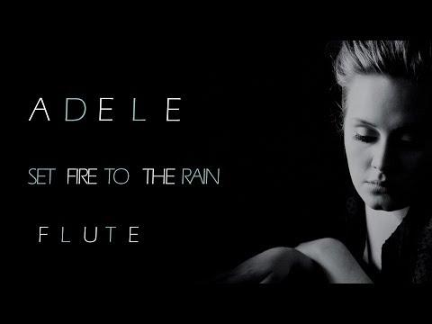 Adele  Set Fire To The Rain  Flute