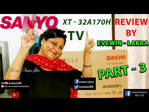 SANYO - KAIZEN - XT - 32A170H - TV - REVIEW - BY - EVEWIN - LAKRA - PART - 3