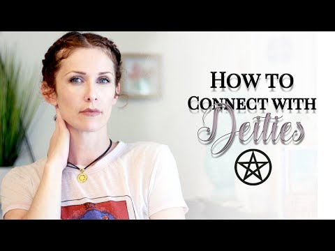 How To Connect With Deities