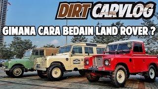 BELAJAR TENTANG LAND ROVER KLASIK | DIRT CARVLOG #44