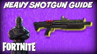 Fortnite Heavy Shotgun Tips | How To Use The New Gun