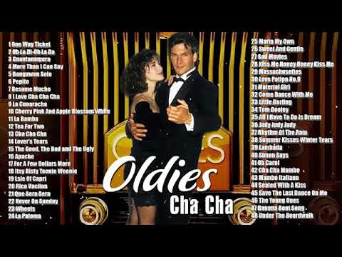 Best Oldies Cha Cha New Playlist   Oldies But Goodies 60's And 70' Playlist