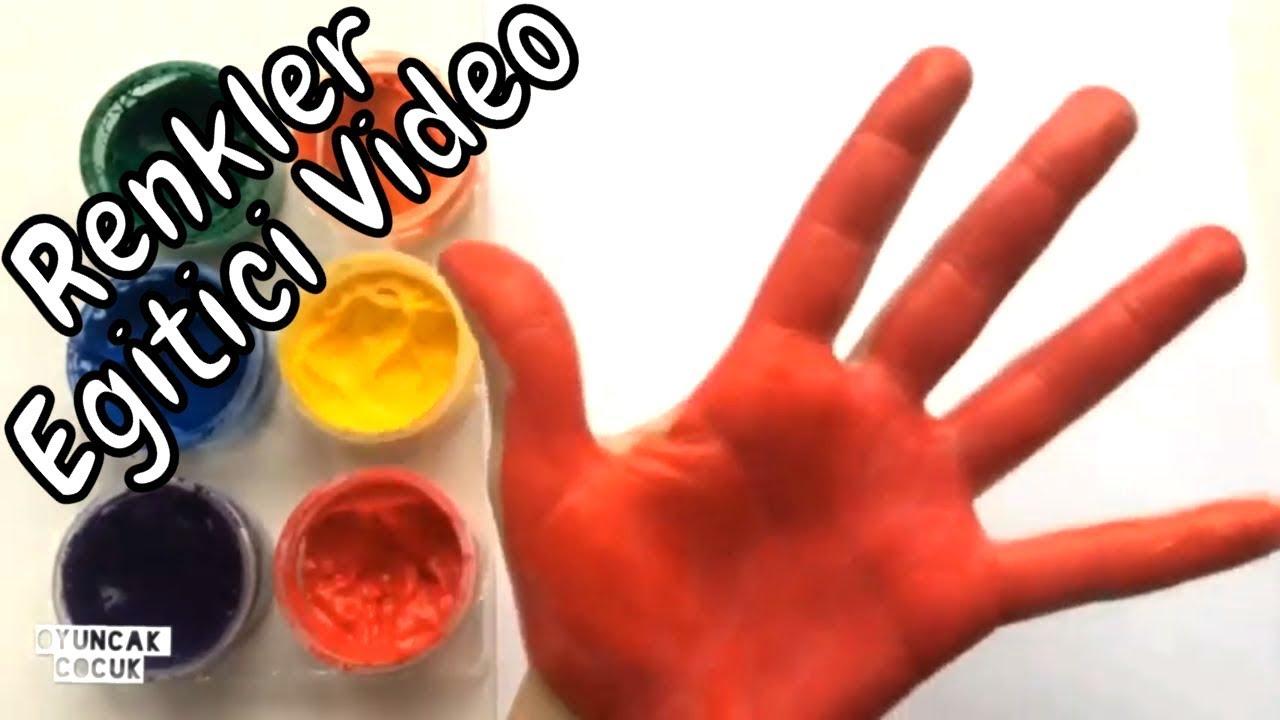 Renkleri Ogreniyorum Ve El Boyama Oyunu Egitici Video Okul