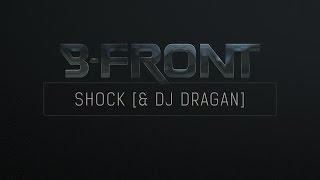 B-Front & DJ Dragan - Shock