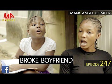 BROKE BOYFRIEND - MARK ANGEL TV (EPISODE 247)