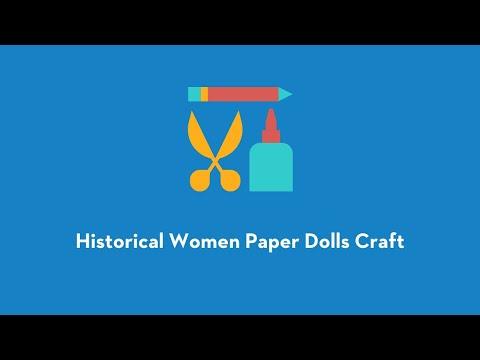 Historical Women PaperDolls Craft