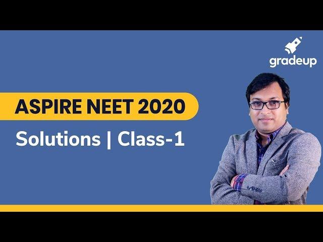 Aspire NEET 2020 : Live Class on Solution Part 1