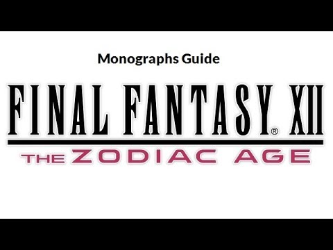 Final Fantasy XII: The Zodiac Age | Monographs Guide | PlayStation 4
