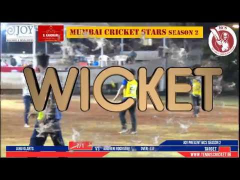JUHU GLANTS VS ANDHERI ROCKSTARS | Mumbai Cricket Star Season 2 - 2017