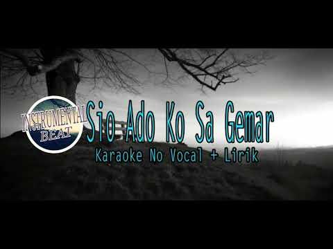 Karaoke No Vocal • • Sio Ado Ko Sa Gemar