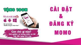 Hướng dẫn cài đặt và đăng ký ví điện tử MoMo