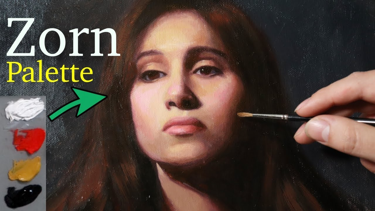 Portrait Painting Tutorial The Zorn Palette Unlimited Youtube