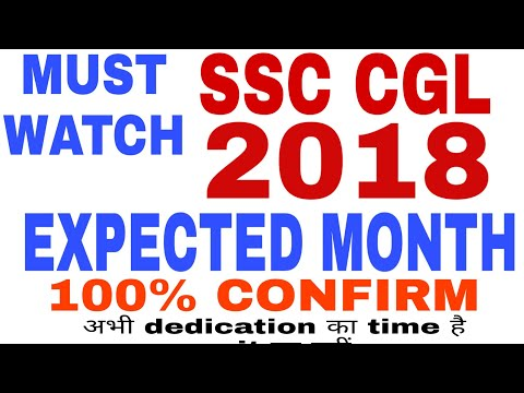 SSC CGL 2018 EXPECTED MONTH (MUST WATCH )