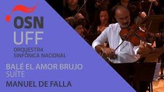 OSN - Suite do balé El amor brujo - Manuel De Falla