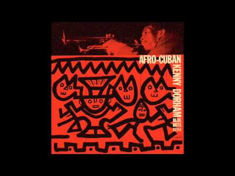 Kenny Dorham - Afro-Cuban [Full Album]